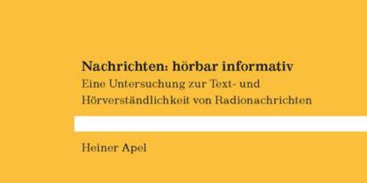 NEU: Heiner Apel: Nachrichten: hörbar informativ